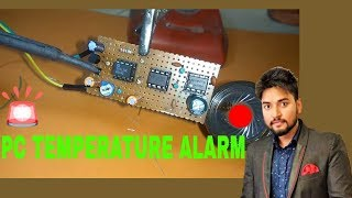 PC Temperature Alarm project using LM35 | ic 3130 | ic 555 timer