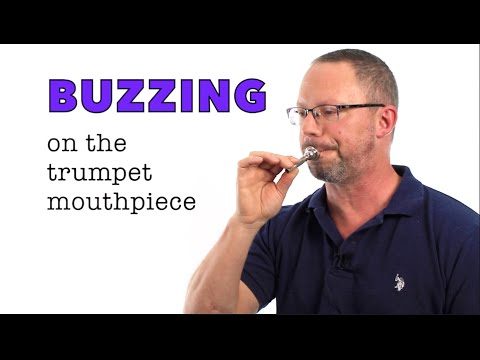 Improve your Trumpet Sound!  The Basics of  BUZZING the Mout