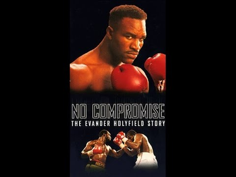 No Compromise - The Evander Holyfield Story
