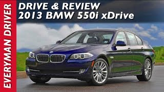 2013 BMW 550i xDrive | New Car First Review | on Everyman Driver