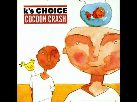 K's Choice - Hide (Album version)