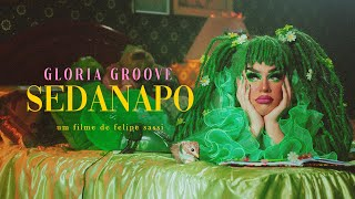 GLORIA GROOVE - SEDANAPO