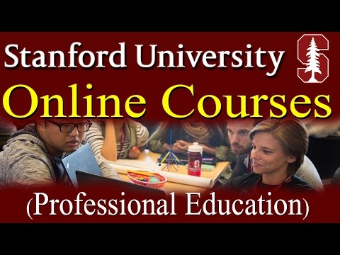 Stanford University Online Professional Education Courses-lectures
