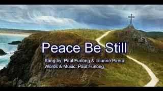 Peace Be Still Sung by Leanne Pirera & Paul Furlong