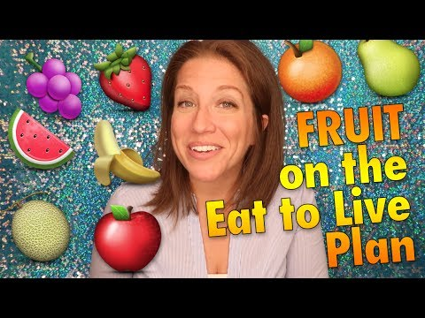 Fruit on the Eat to Live Nutritarian Diet + Tips! | G-BOMBS SERIES