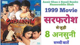 Sarfarosh movie unknown facts budget Aamir Khan Sonali Bendre Naseeruddin shah Bollywood movies 1999