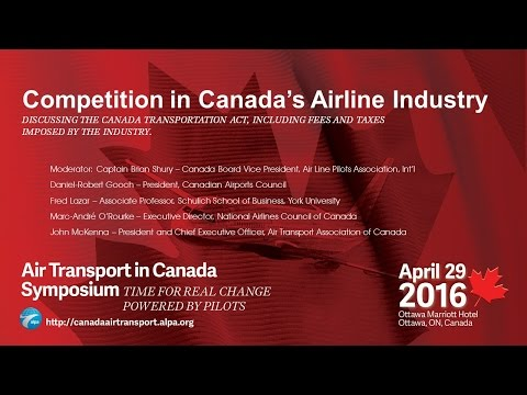 Part 2 - Air Transport in Canada Symposium