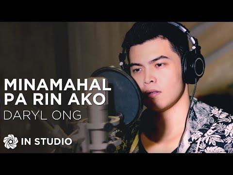 Daryl Ong - Minamahal Pa Rin Ako (Official Recording Session with Lyrics)