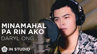 Daryl Ong - Minamahal Pa Rin Ako (Official Recording Session with Lyrics)
