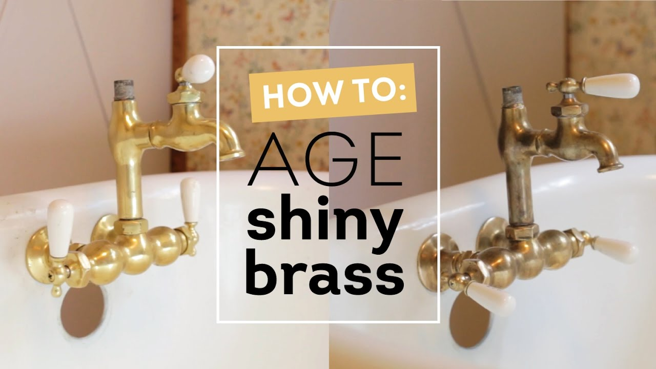 How to Age Shiny Brass Instantly  Cottage House Flip