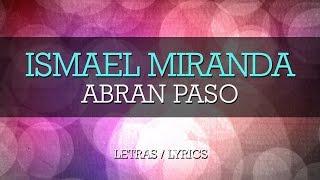 Ismael Miranda - Abran Paso