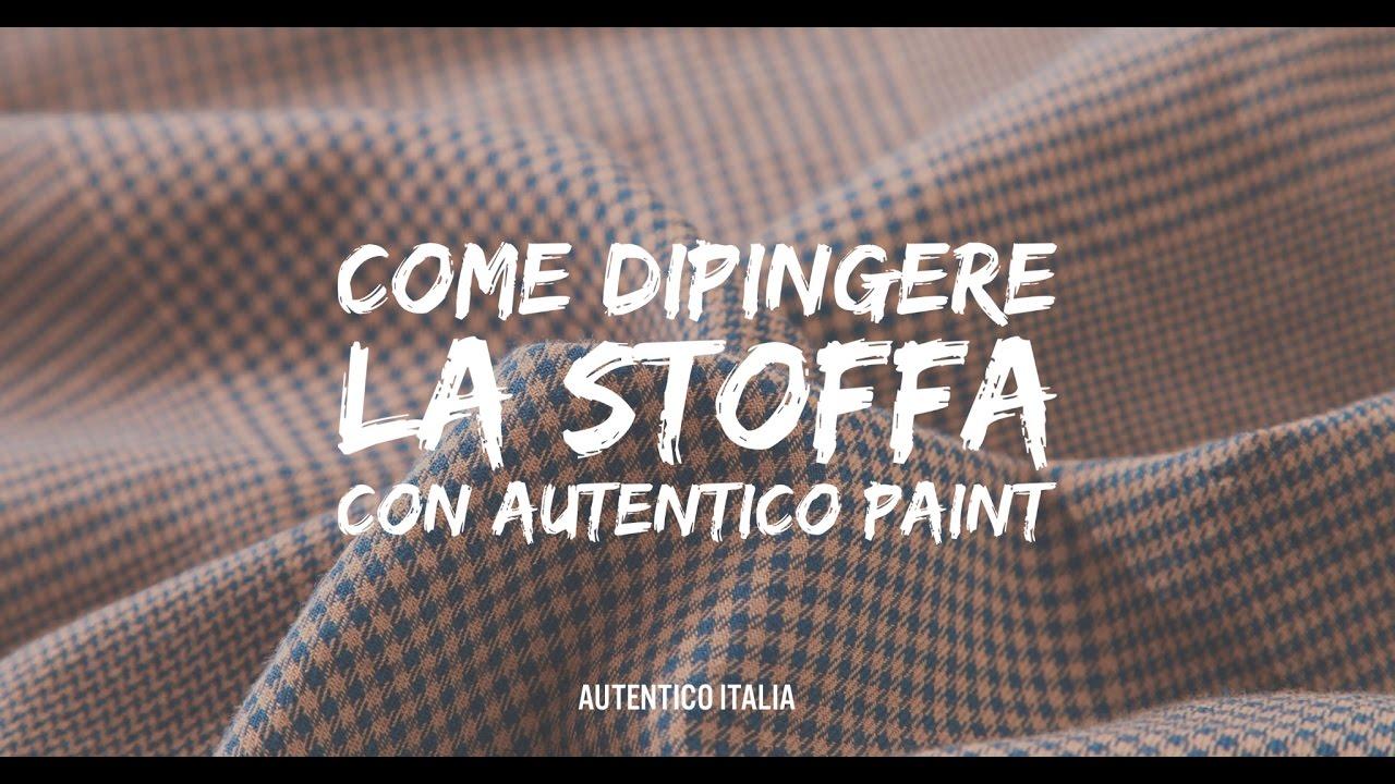 Come Dipingere La Stoffa Con Autentico Vintage Chalk Paint Youtube