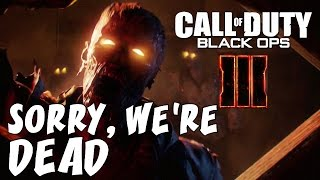 BLACK OPS 3 ZOMBIES: Sorry, We