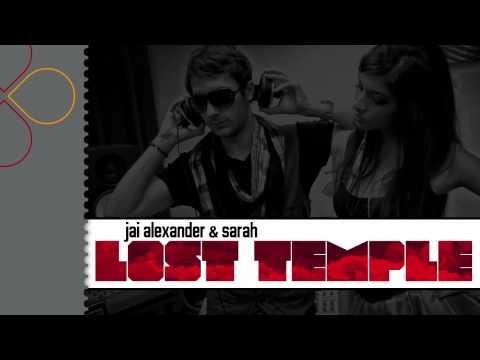 Jai Alexander & Sarah - Lost Temple (radio edit)