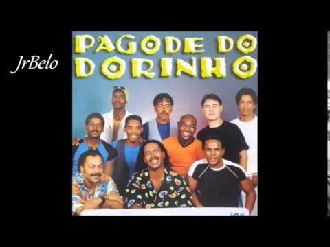 DO DO MUSICAS BAIXAR DORINHO PAGODE