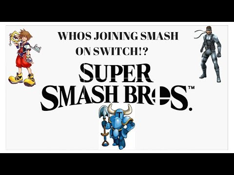 Super Smash Bros Switch Roster, 4 Characters That Would Be Great Additions - The Pause Menu