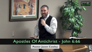 Apostles Of Antichrist - John 6:66