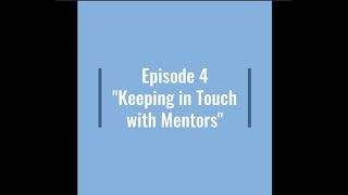 Keeping in Touch with Mentors