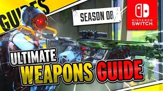 Apex Legends Nintendo Switch Weapons Guide (Season 8)