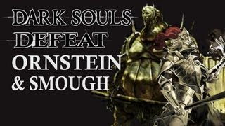 Dark Souls Guide - Easily Defeat Ornstein and Smough