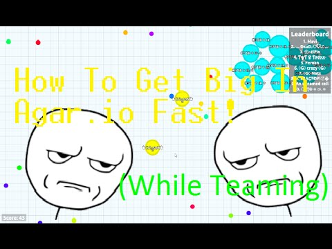 How To Get Big In Agar.io Fast!!! - YouTube