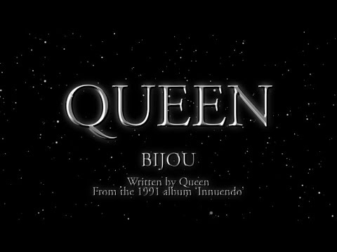 Queen - Bijou - (Official Lyric Video)