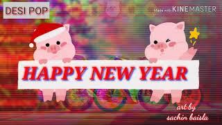 Happy New Year Status 2020 New whatsApp status Sachin Baisla Desi pop