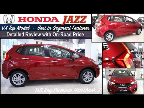 Honda Jazz VX Top Model Detailed Review with On Road Price | New Jazz