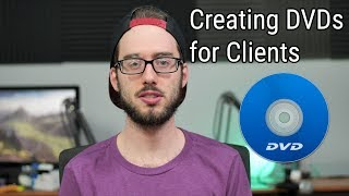 Make Professional DVDs for Clients in 2018