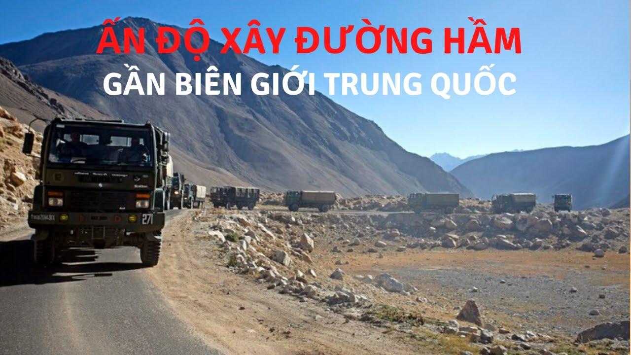 Ấn Độ xây đường hầm gần biên giới Trung Quốc, rút ngắn thời gian chỉ còn 10 phút   Tin Quân Sự