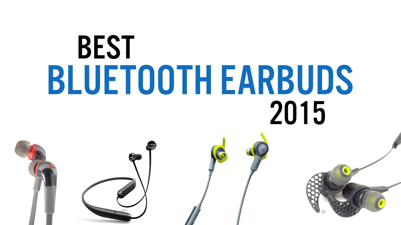 best bluetooth earbuds of 2015 youtube. Black Bedroom Furniture Sets. Home Design Ideas