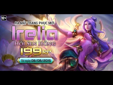 Irelia Hội Sen Hồng Full HD