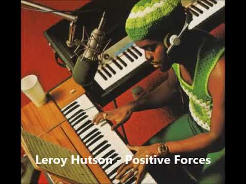 A FLG Maurepas upload - Leroy Hutson - Positive Forces - Soul Funk