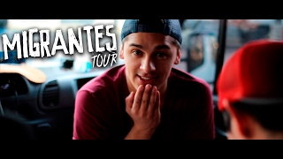MIGRANTES TOUR - Capitulo III