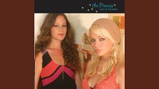 The Pierces - Patience