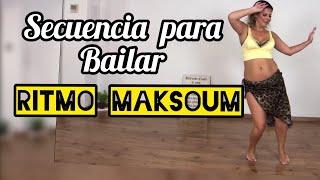 Danza del Vientre - Ritmo MaKsum