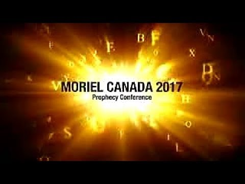Moriel Canada 2017 Conference - Session 4 - Sign Posts Of The Day Of The LORD - Mike Clapham