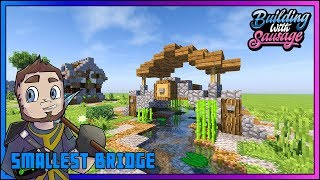 Minecraft - Building with Sausage - SMALLEST BRIDGE! [Vanilla Tutorial 1.12]