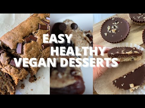 3 EASY + HEALTHY VEGAN DESSERTS