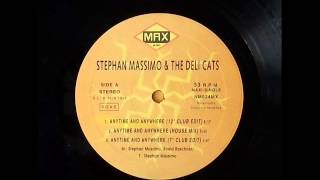 The Stephan Massimo & Deli Cats - Anytime And Anywhere (The Remixes)