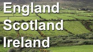 England, Edinburgh and Ireland tour summary