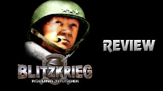 Blitzkrieg : Rolling Thunder Review