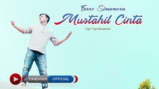 Mustahil Cinta Farro simamora ( Official Video Musik Pandawa )