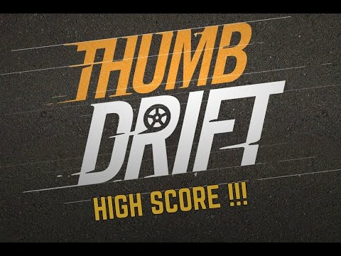 Thumb Drift Gameplay | New High Score!!! from YouTube · Duration:  4 minutes 5 seconds
