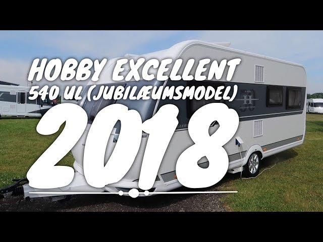 Hobby Excellent 540 UL (Jubilæumsmodel) 2018