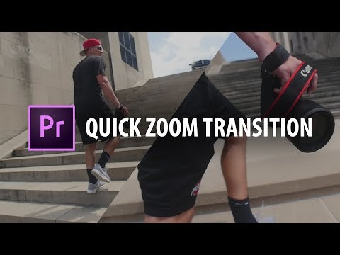 Premiere Pro: Quick Zoom Transition