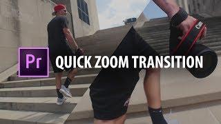 Premiere Pro: Quick Zoom Transition