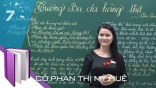 Ngữ văn 12: Hồn Trương Ba, da hàng thịt của Lưu Quang Vũ | HỌC247