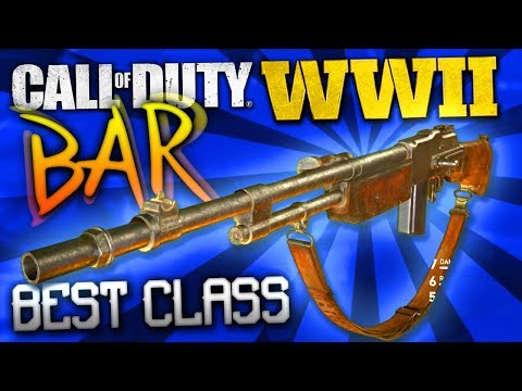 "MAKING YOUR GUNS BETTER! - COD: WW2 Best Class Setup ""BAR"""