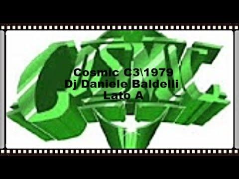 Cosmic C3\1979 mix by Daniele Baldelli Lato A